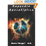 Rapsodia Apocaliptica (Spanish Edition)