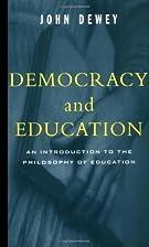 Democracy And Education by Dewey, John…
