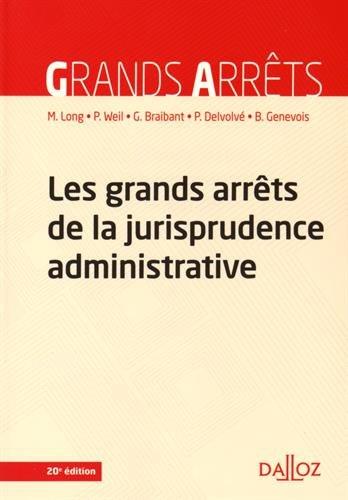 Les grands arrêts de la jurisprudence administrative - 20e éd.