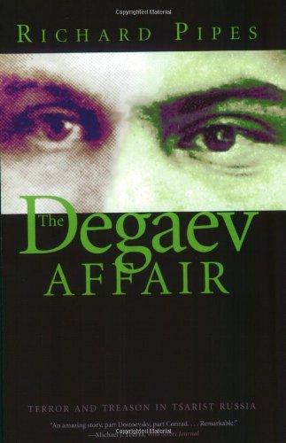 The Degaev Affair: Terror and Treason in Tsarist Russia