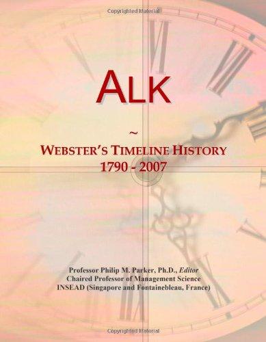 Alk: Webster's Timeline History, 1790 - 2007