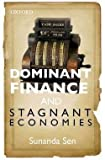 img - for Dominant Finance and Stagnant Economies (Hardcover)--by Sunanda Sen [2014 Edition] book / textbook / text book