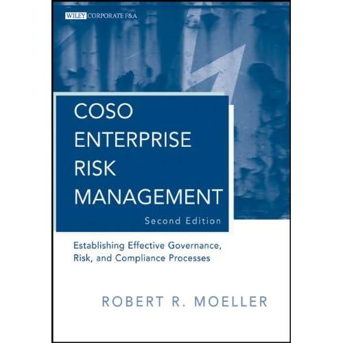 COSO Enterprise Risk Management: Establishing Effective Governance Risk and Compliance