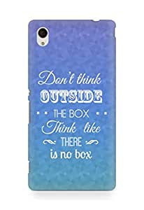 Amez Dont think Outside the Box think like there is no Box Back Cover For Sony Xperia M4