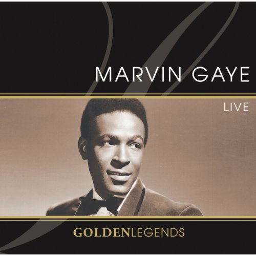 Marvin Gaye - Golden Legends: Marvin Gaye Live - Zortam Music