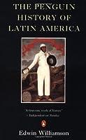 The Penguin History of Latin America