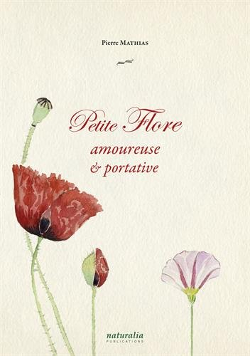 Petite flore amoureuse et portative