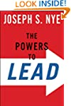 The Powers to Lead: Soft, Hard, and S...