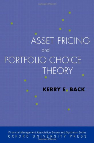 Asset Pricing and Portfolio Choice Theory (Financial...