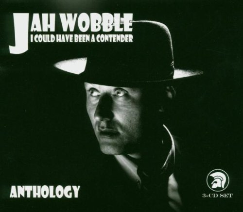 JAH WOBBLE : I COULD HAVE BEEN