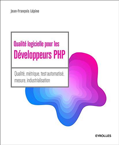 Qualite Logicielle pour les Developpeurs Php