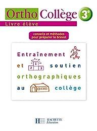 Orthocollège 3e : Livre de l'élève