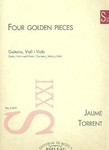 FOUR GOLDEN PIECES.(VIOLI/VIOLA/GUITARRA).(REF:B.3501)