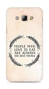 AMEZ people who love to eat are always the best people Back Cover For Samsung Galaxy A8