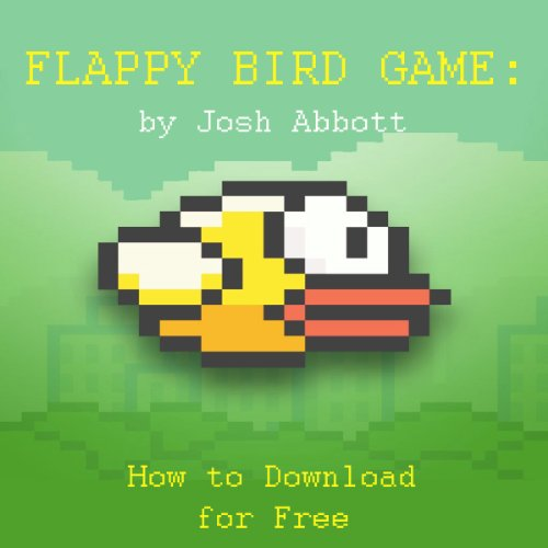 Nach oben Flappy Bird Game: How to Download for Free