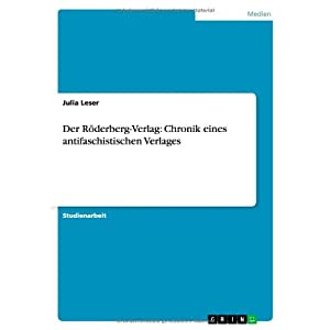 Der Röderberg-Verlag: Chronik eines antifaschistischen Verlages