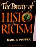 The poverty of historicism (0710046162) by Popper, Karl Raimund