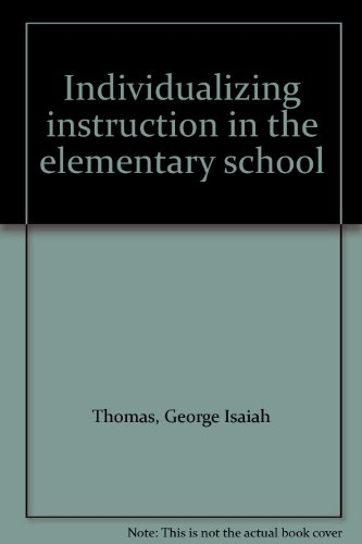 Individualizing instruction in the elementary school