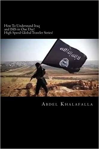 How To Understand Iraq and ISIS in One Day! High Speed Global Traveler Series! (Volume 1)