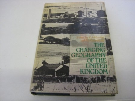 Changing Geography of the United Kingdom (University paperback)
