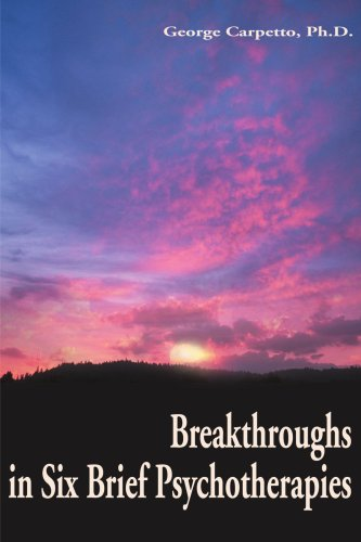 Breakthroughs in Six Brief Psychotherapies