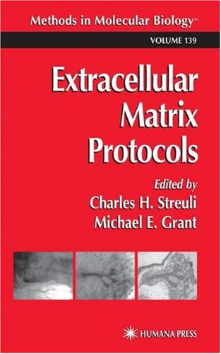 Extracellular Matrix Protocols (Methods In Molecular Biology)