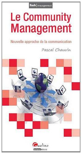 Le Community Management : Nouvelle approche de la communication