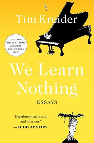 Download PDF EPUB We Learn Nothing - arubabooks.com