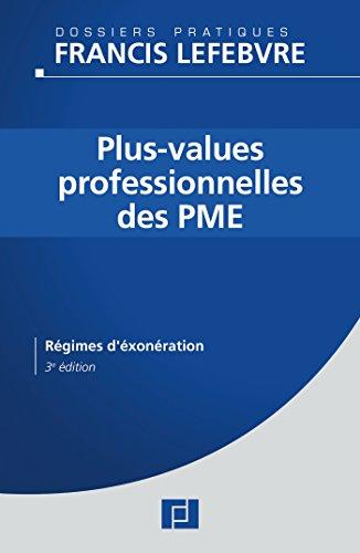 Plus-values professionnelles des PME: Régimes d'exonérations
