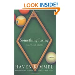 Something Rising: A Novel