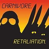 Carnivore Retaliation [VINYL]