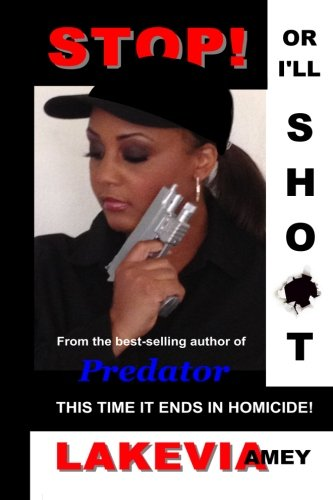 Stop! Or I'll Shoot!: This time it ends in homicide (Predator Whistle compare prices)