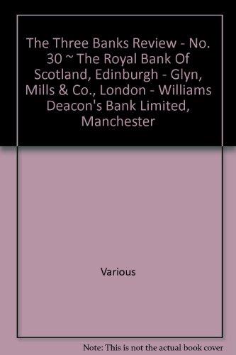 the-three-banks-review-no-30-the-royal-bank-of-scotland-edinburgh-glyn-mills-co-london-williams-deac