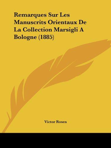 Remarques Sur Les Manuscrits Orientaux de La Collection Marsigli a Bologne (1885)