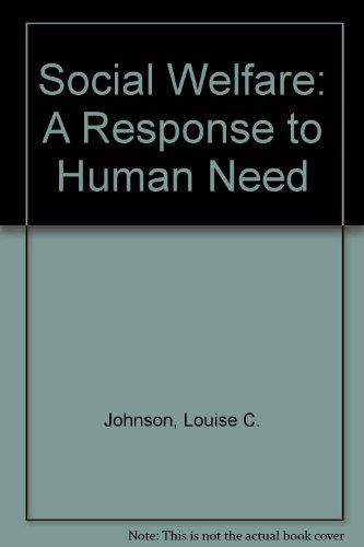 Social Welfare: A Response to Human Need