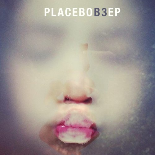 Placebo - B3 - Zortam Music