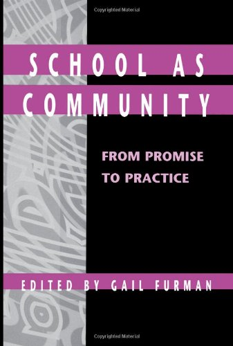 School as Community: From Promise to Practice (SUNY...