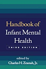 Handbook of Infant Mental Health, Third Edition (3)