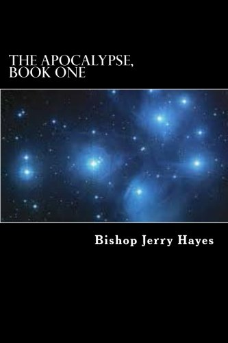 The Apocalypse, Book One: Introduction  and the  Epistles to the Seven Churches (Volume 1)