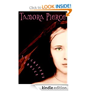 "Trickster""s Choice (Aliane) Tamora Pierce"