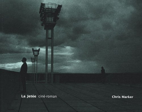 La Jetée : Ciné-roman