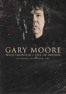 Gary Moore - Wild Frontier / Live In Sweden