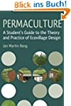 Permaculture: A Student's Guide to th...
