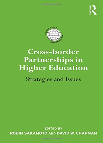 Cross-Border Partnerships in Higher Education: Strategies and Issues (International Studies in Higher Education)