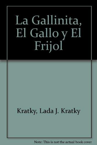 La Gallinita, El Gallo y El Frijol: Big Book