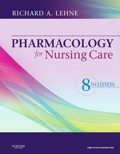 Pharmacology for Nursing Care, 8e