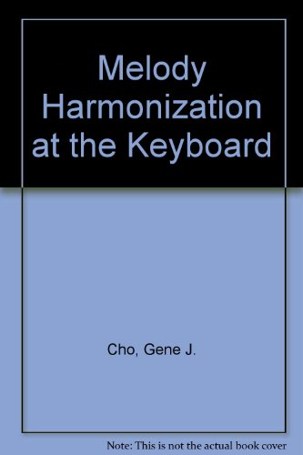 Melody Harmonization at the Keyboard