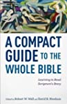 [(A Compact Guide to the Whole Bible:...