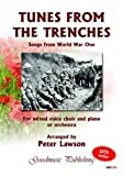 Peter Lawson Tunes From The Trenches - Songs from World War One SATB published by Goodmusic