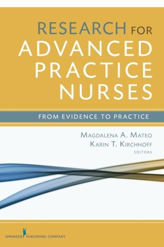 Research for Advanced Practice Nurses: From Evidence to...